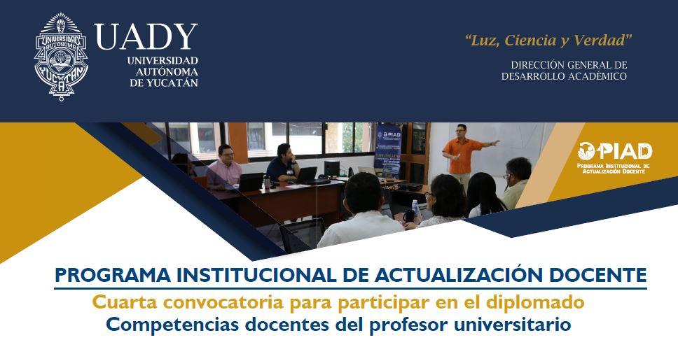 <h2>PIAD</h2><p>Cuarta convocatoria para el diplomado en competencias docentes<p>