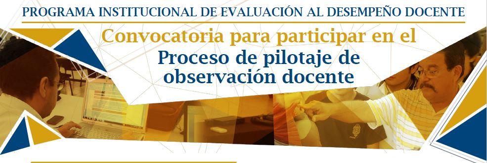 <h2>Convocatoria para la participación en el proceso de pilotaje de observación docente.</h2><p>Educación Media Superior<p>